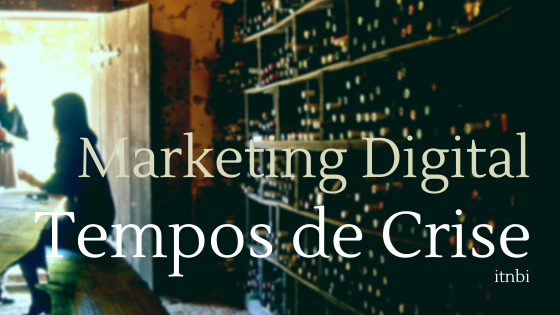 Marketing Digital em tempos de crise
